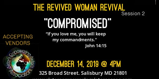 """The Revived Woman Revival """"Compromised"""""""