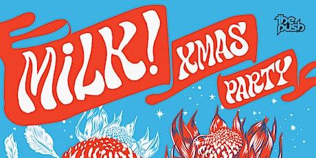 MILK! CHRISTMAS SHOW tickets