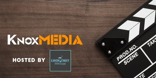 NOVEMBER KnoxMedia Meet-Up | Hosted by: Loch & Key Productions