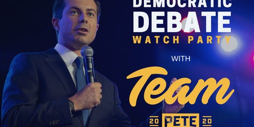 Team Pete Downtown LA Debate Watch Party