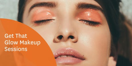 Get That Glow - Makeup Sessions tickets