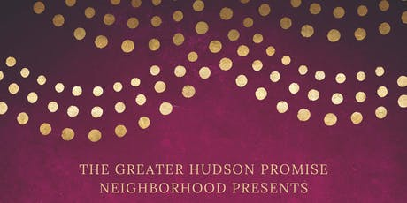 Greater Hudson Promise Neighborhood: A New Beginning tickets