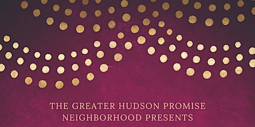 Greater Hudson Promise Neighborhood: A New Beginning