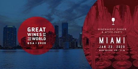 GREAT WINES OF THE WORLD USA 2020 – DINNER WITH THE WINEMAKERS & AFTERPARTY tickets