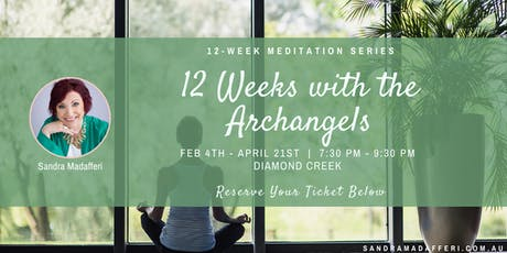 "12-Week Meditation Series: ""12 Weeks with the Archangels"" tickets"