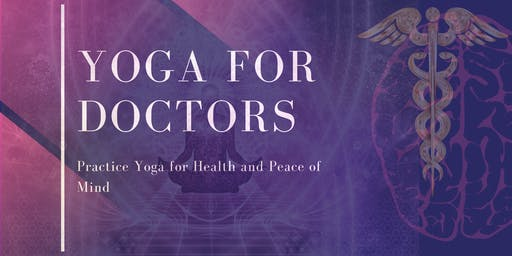 Yoga for Doctors Workshop and Practice Session
