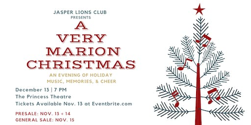 A Very Marion Christmas: presented by The Jasper Lions Club