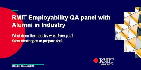 RMIT Employability QA panel with alumni in industry tickets