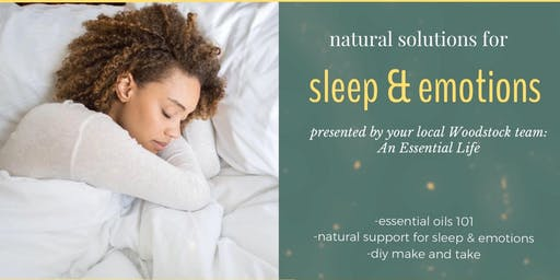 Natural Solutions for Sleep & Emotions