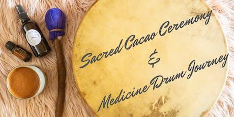 Sacred Cacao Ceremony & Medicine Drum Journey tickets