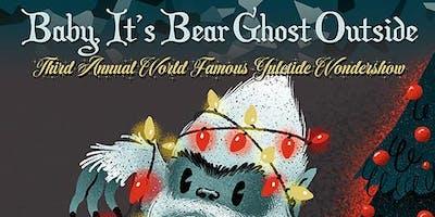 Baby It's Bear Ghost Outside