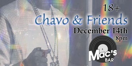 Chavo & Friends tickets