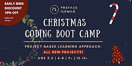 Christmas Coding Boot Camp for Kids - Age 3-5 | 6-8 | 9+ | 12-15+ tickets