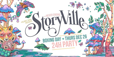 The NeverEnding Storyville: Boxing Day Party (24HR) tickets