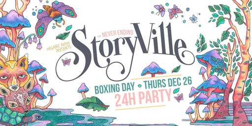 The NeverEnding Storyville: Boxing Day Party (24HR)