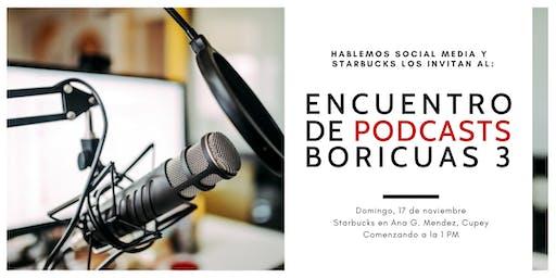 Encuentro de Podcasts Boricuas 3