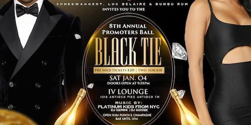 8th Annual Promoters Ball. The Black  Tie Affair