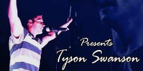 """S2S presents """"Tyson Swanson"""