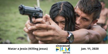 Cine Casual Film Series: Matar a Jesús (Killing Jesus) tickets