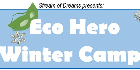 Eco Hero Winter Break Day Camp tickets