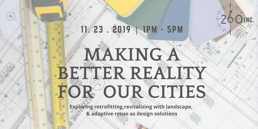 260 Talks 4: Making a Better Reality for Our Cities