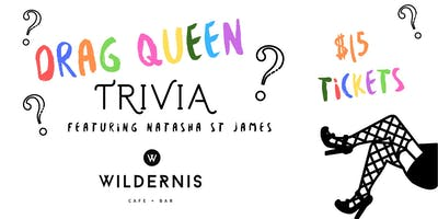 Wildernis Drag Queen Trivia