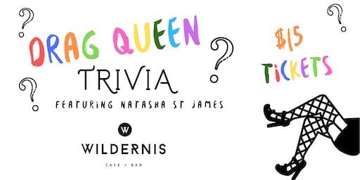 Wildernis Drag Queen Trivia