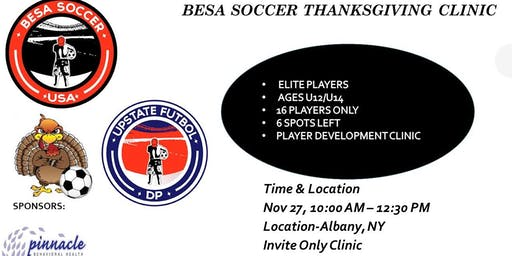 BESA SOCCER & UPSTATE FUTBOL THANKSGIVING CLINIC