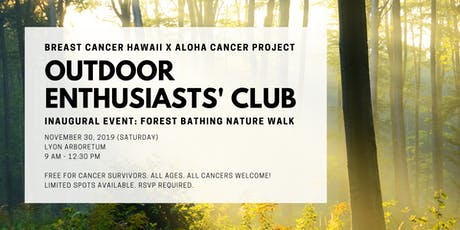 Outdoor Enthusiasts' Club for Cancer Survivors: Forest Bathing Nature Walk tickets