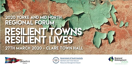 2020 Yorke and Mid North Regional Forum-Resilient Towns Resilient Lives tickets