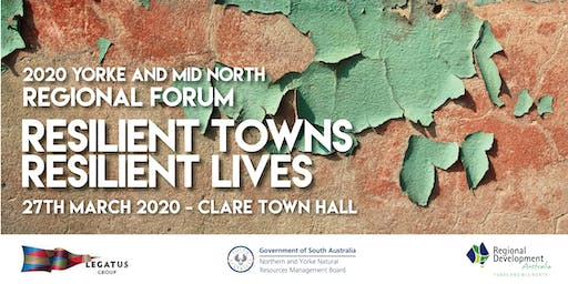 2020 Yorke and Mid North Regional Forum-Resilient Towns Resilient Lives