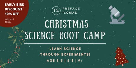 Christmas Science Boot Camp for Kids - Age 3-5 | 6-8 | 9+ tickets