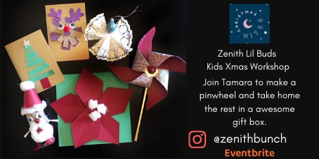 Zenith Lil Buds Xmas Workshop