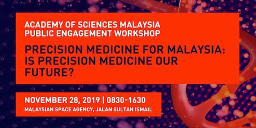 Public Engagement Workshop: Is Precision Medicine Our Future?