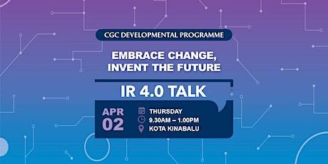 IR 4.0 Talk @ Kota Kinabalu tickets