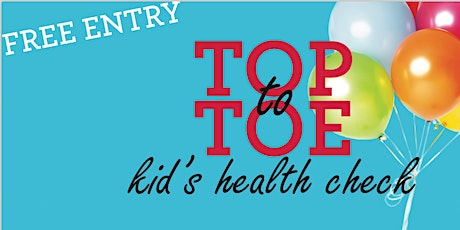 Top To Toe Children's Health Check 2020 tickets
