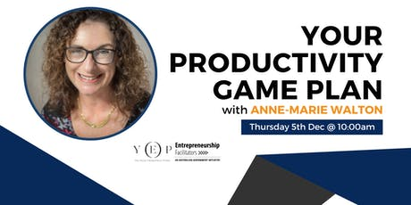 Your Productivity Game Plan tickets