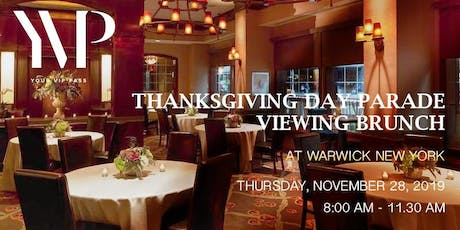 Thanksgiving Day Parade Viewing Brunch Overlooking the Parade at Warwick NY tickets