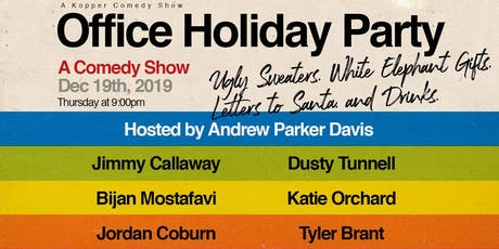 Office Holiday Party - A Comedy Show! tickets