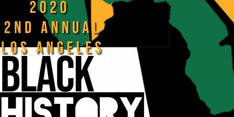 Black Events In Los Angeles 2020.Los Angeles Black History Month Festival Seeking Sponsors