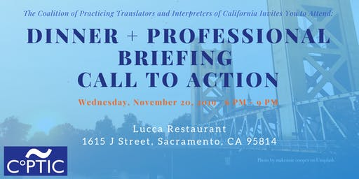 Sacramento - Dinner + Professional Briefing and Call to Action
