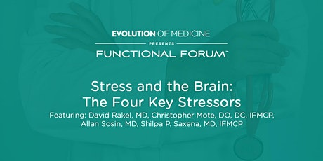 Stress and the Brain: Part 3 - Functional Forum RVA 1/10/20 tickets