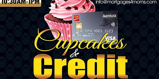 Cupcakes & Credit  Education Workshop