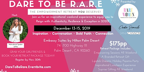 DARE to be R.A.R.E: The Holiday Women's Empowerment Experience YOU Deserve! tickets