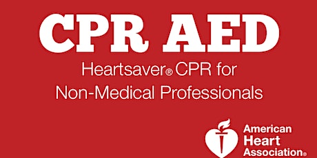 American Heart Association Heartsaver CPR/AED tickets