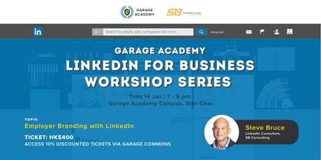 LinkedIn for Business Workshop: Employer Branding tickets