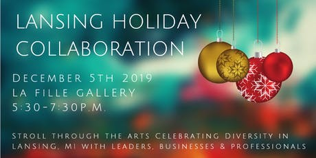 Lansing Holiday Collaboration tickets