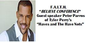"Believe Conference ~ Guest Speaker Peter Parros of Tyler Perry's ""The Haves and the Have Nots"""