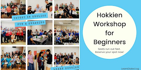 Hokkien Workshop for Beginners (January '20) - Register once for all sessions tickets