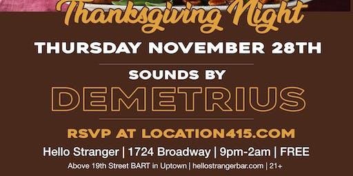 GOOD MUZIK Thanksgiving Night @Hello Stranger Bar
